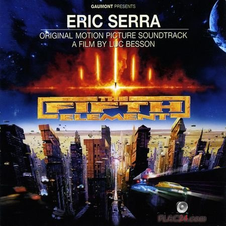 Eric Serra – The Fifth Element (Original Motion Picture Soundtrack) (Remastered) (1997, 2014) (24bit Hi-Res) FLAC