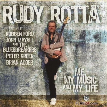 Rudy Rotta - Me, My Music And My Life (2011) APE (image+.cue)