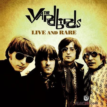 The Yardbirds – Live and Rare (2019) FLAC