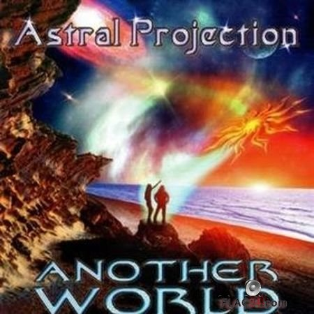 Astral Projection - Another World (1999) FLAC (tracks + .cue)