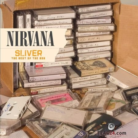 Nirvana - Sliver: The Best Of The Box (2005) FLAC