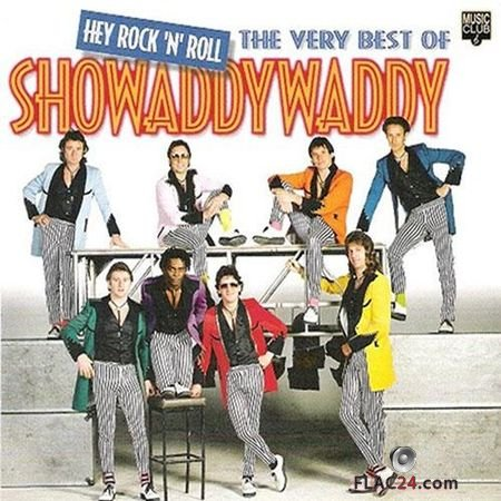 Showaddywaddy - Hey Rock 'N' Roll: The Very Best Of Showaddywaddy (1999) FLAC (tracks + .cue)