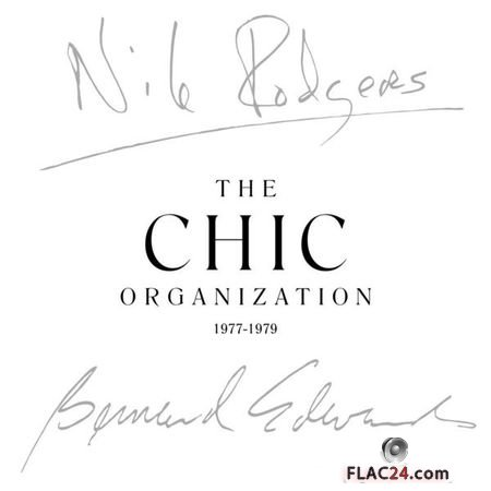 Nile Rodgers and Bernard Edwards - The Chic Organization 1977-1979 (Remastered) (2018) [5CD BoxSet] FLAC