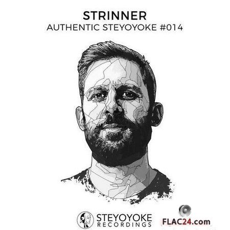 VA & Strinner Presents - Authentic Steyoyoke #014 (Unmixed Tracks) (2019) FLAC (tracks)