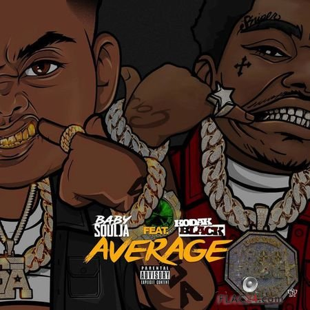 Baby Soulja - Average (feat. Kodak Black) (2019) [Single] FLAC