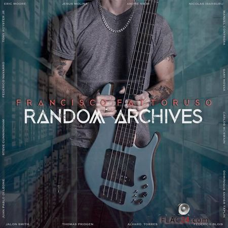 Francisco Fattoruso - Random Archives (2019) FLAC