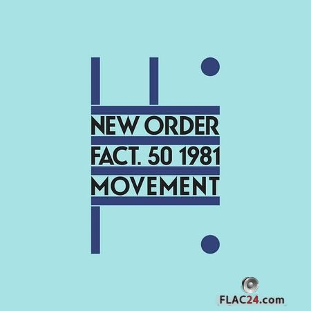 New Order – Movement (Definitive) (1981, 2019) FLAC