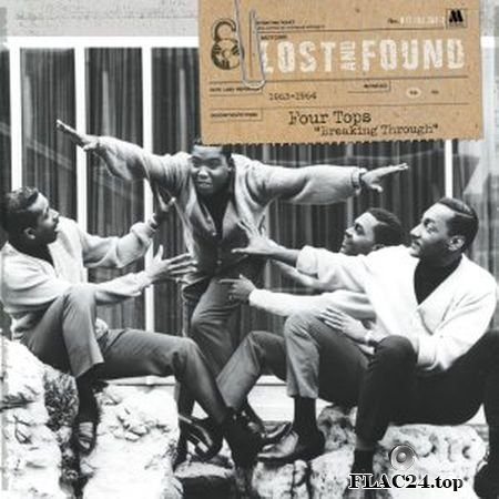 "Four Tops - Lost And Found: Four Tops ""Breaking Through"" (1963-1964) (2008) FLAC"