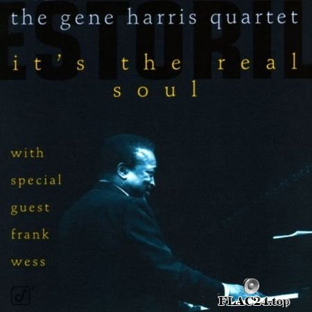 The Gene Harris Quartet - It's The Real Soul (1996) Concord Jazz FLAC (tracks + .cue)