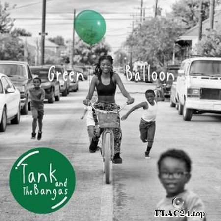 Tank And The Bangas - Green Balloon (2019) (24bit Hi-Res) FLAC