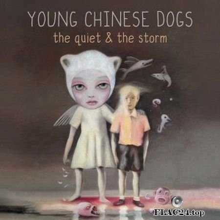 Young Chinese Dogs - The Quiet & the Storm (2019) (24bit Hi-Res) FLAC