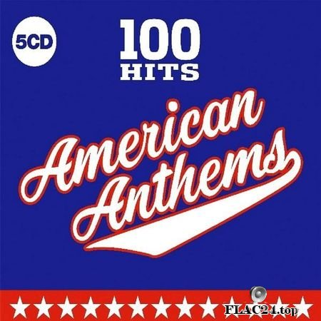 VA - 100 Hits American Anthems (2019) FLAC (tracks + .cue)