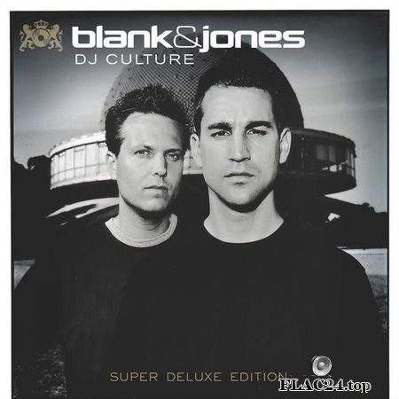Blank & Jones - DJ Culture (Super Deluxe Edition) (2000) (24bit Hi-Res) FLAC (tracks)
