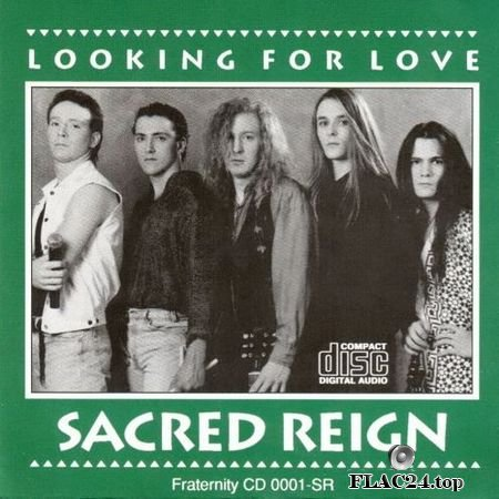 Sacred Reign - Looking For Love (1993) FLAC (image + .cue)