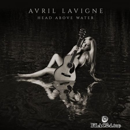 Avril Lavigne - Head Above Water (Japan) (2019) FLAC (tracks+cue)
