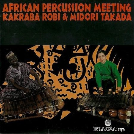 Kakraba Lobi & Midori Takada - African Percussion Meeting (1989) (Japan Edition) FLAC (tracks+.cue)