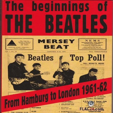 The Beatles – The Beginnings Of The Beatles: From Hamburg To London 1961-62 (2013) (4CD BoxSet) FLAC