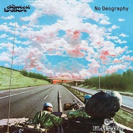 The Chemical Brothers - No Geography (2019) FLAC (tracks)