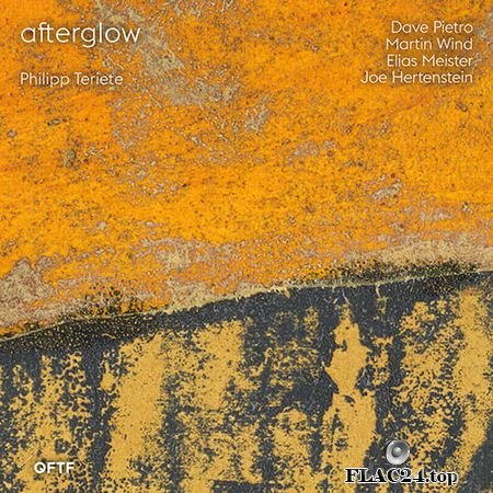 Philipp Teriete - Afterglow (2019) FLAC (tracks)