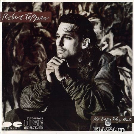Robert Tepper - No Easy Way Out [Japan, D32Y-0069, 1986] (1986) FLAC (image+.cue)