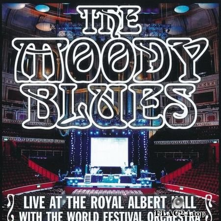 The Moody Blues - Live At The Royal Albert Hall With The World Fesrival Orchestra (2000, 2010) FLAC (tracks + .cue)