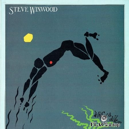 Steve Winwood - Arc Of A Diver (1980) (Vinyl) FLAC (tracks+.cue)
