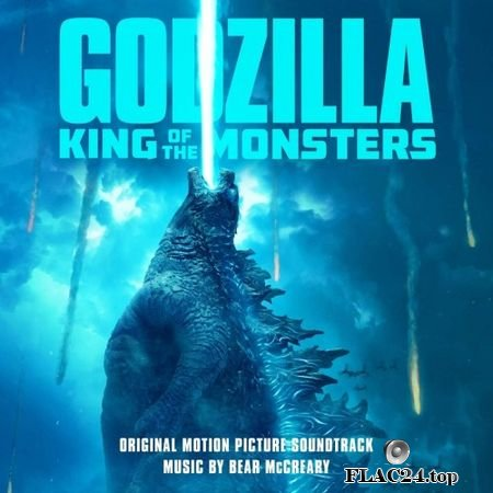Bear McCreary - Godzilla: King of the Monsters (2019) (24bit Hi-Res) FLAC