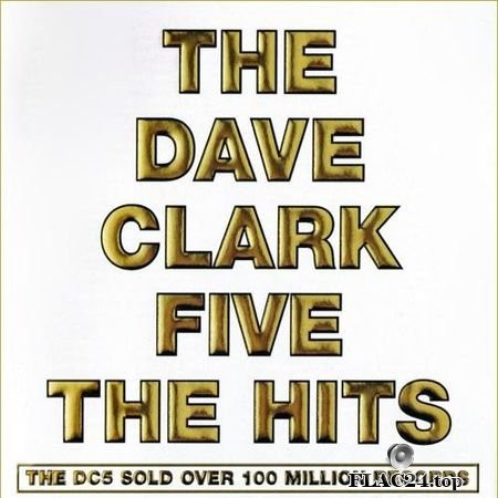 FLAC The Dave Clark Five - The Hits (2008, 2019) 24bit lossless