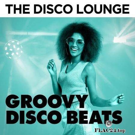FLAC VA - The Disco Lounge: Groovy Disco Beats (2018) (24bit