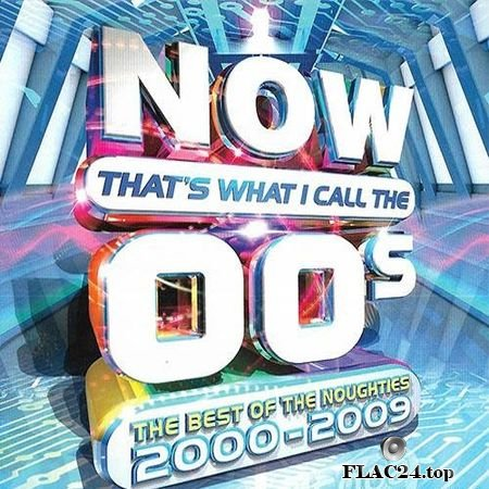 VA - Now That's What I Call The 00s (2017) FLAC (tracks + .cue)