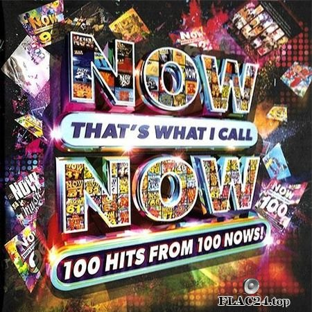 VA - Now That's What I Call Now: 100 Hits From 100 Nows! (2018) FLAC (tracks + .cue)