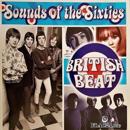 VA - Sounds Of The Sixties - British Beat (2004) FLAC (tracks + .cue)