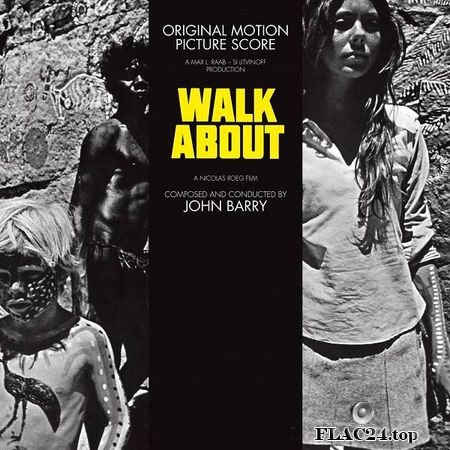 John Barry – Walkabout (Original Motion Picture Soundtrack) (2019) FLAC