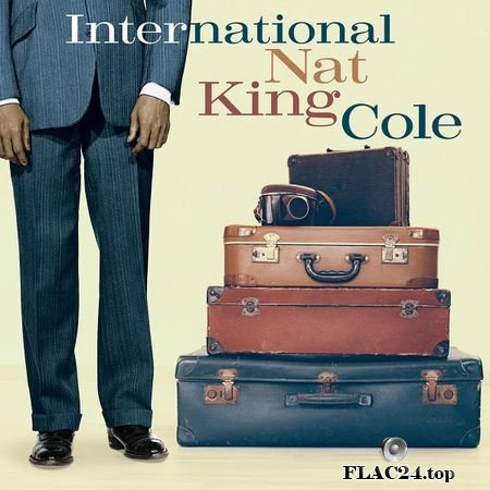 Nat King Cole – International Nat King Cole (2019) FLAC