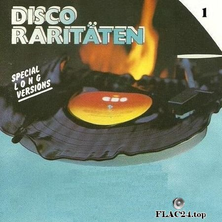 VA - Disco Raritaten - Special Long Versions - 7'' & 12'' Bootleg Mixes (2019) (24bit Hi-Res) FLAC (tracks)