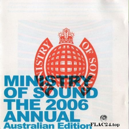 VA - Ministry Of Sound: The Annual 2006 (Australian Edition) (2005) FLAC (image + .cue)