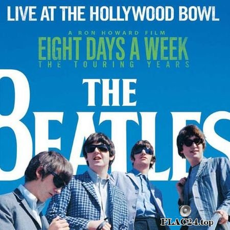 The Beatles - Live At The Hollywood Bowl (2016) [Remastered Deluxe Edition] FLAC