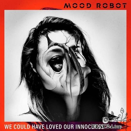 MOOD ROBOT – We Could Have Loved Our Innocence [2019] FLAC