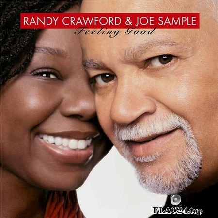 Joe Sample and Randy Crawford – Feeling Good [2016] FLAC