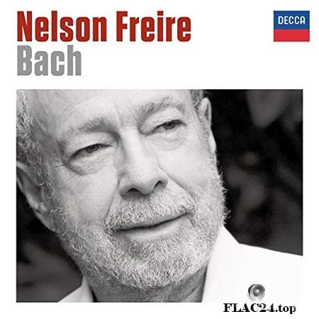 Nelson Freire - Bach - Piano Works (2016) (24bit Hi-Res) FLAC
