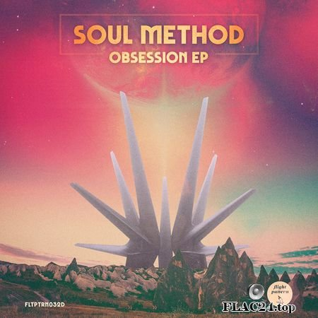 Soul Method – Obsession EP (2019) [24bit Hi-Res] FLAC