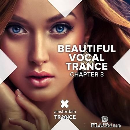 VA - Beautiful Vocal Trance - Chapter 3 (2019) FLAC (tracks)