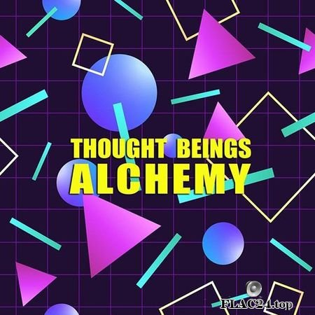 Thought Beings - Alchemy (2017) FLAC (tracks)