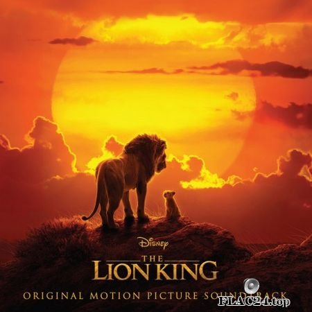 Hans Zimmer & VA - The Lion King (2019) (24bit Hi-Res) FLAC
