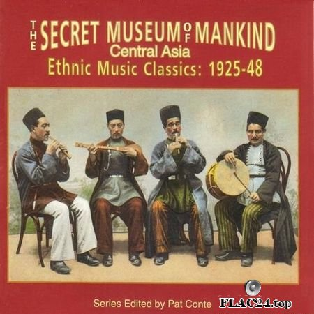 VA - The Secret Museum Of Mankind (Central Asia Ethnic Music Classics: 1925-48) (1996) FLAC (tracks + .cue)