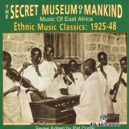 VA - The Secret Museum Of Mankind (Music Of East Africa) (1998) FLAC (tracks + .cue)