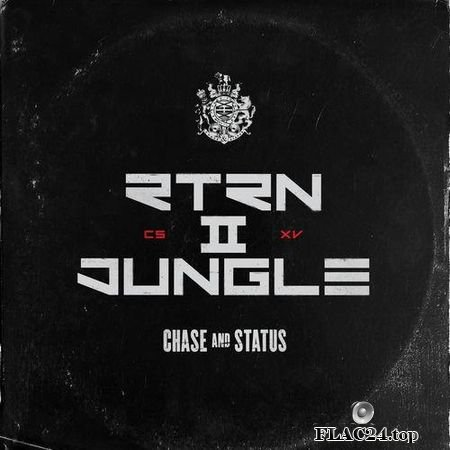 Chase & Status - RTRN II JUNGLE (2019) FLAC (tracks)