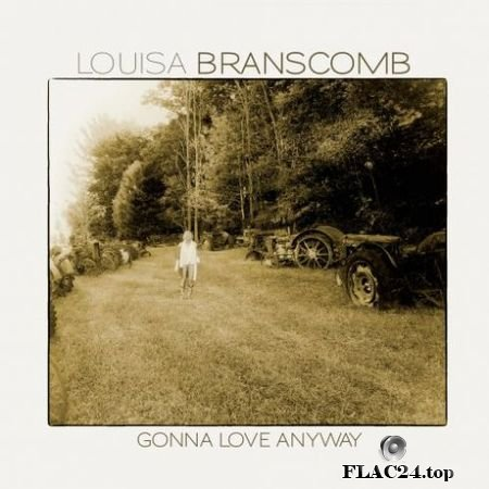 Louisa Branscomb – Gonna Love Anyway (2019) FLAC