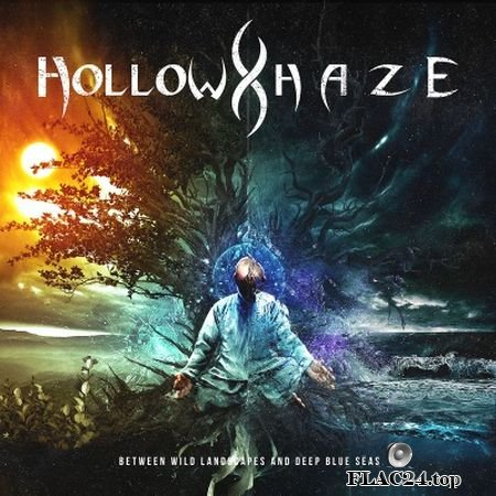 Hollow Haze - Between Wild Landscapes and Deep Blue Seas (2019) (24bit Hi-Res) FLAC