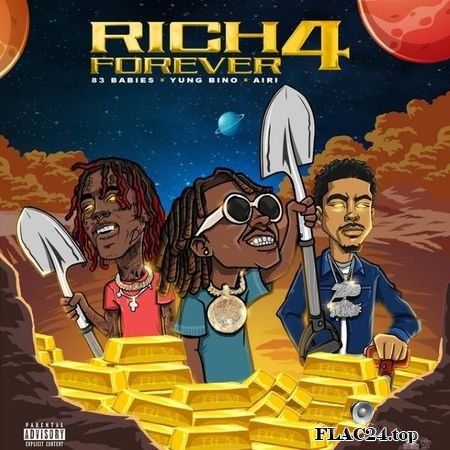 Rich The Kid, Famous Dex & Jay Critch - Rich Forever 4 (2019) FLAC (tracks)